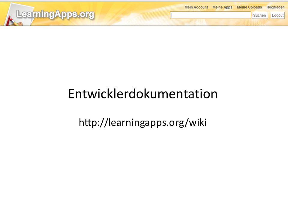 Entwicklerdokumentation http://learningapps.org/wiki