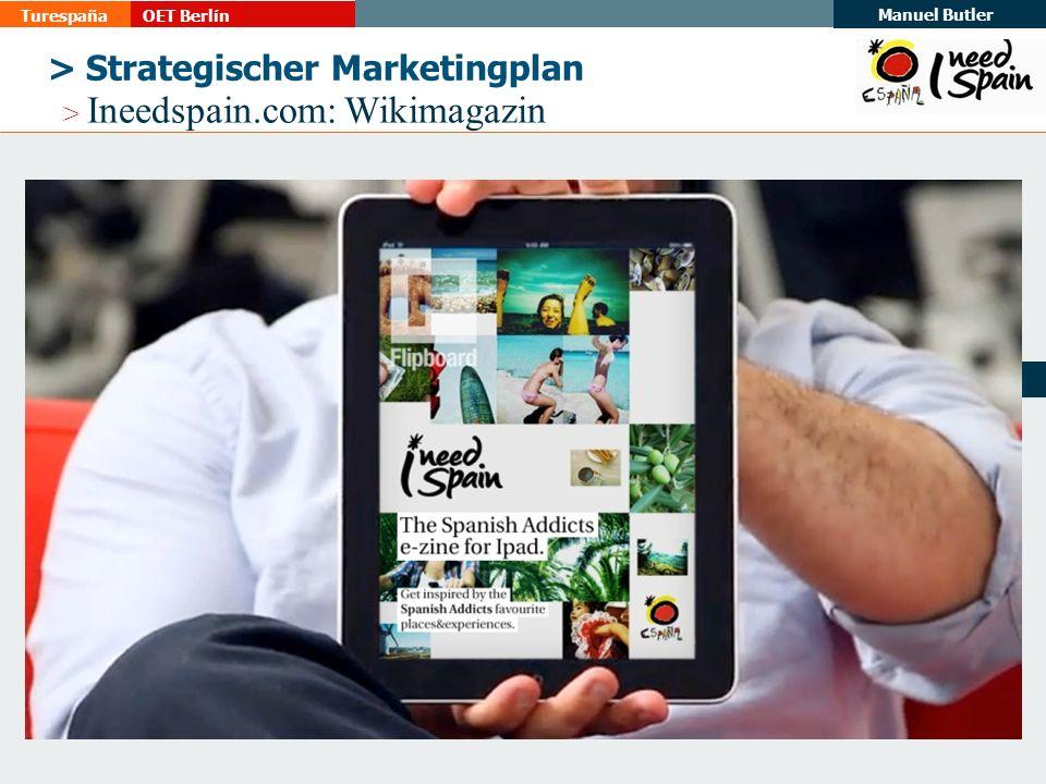 TurespañaOET Berlín Manuel Butler 20 > Strategischer Marketingplan > Ineedspain.com: Wikimagazin