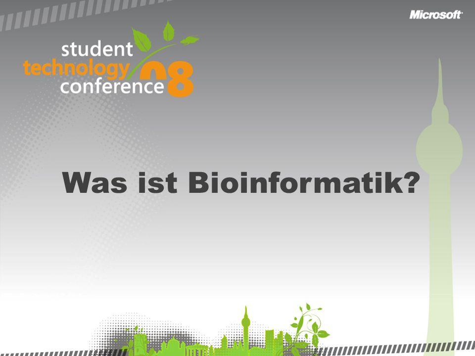 Was ist Bioinformatik?