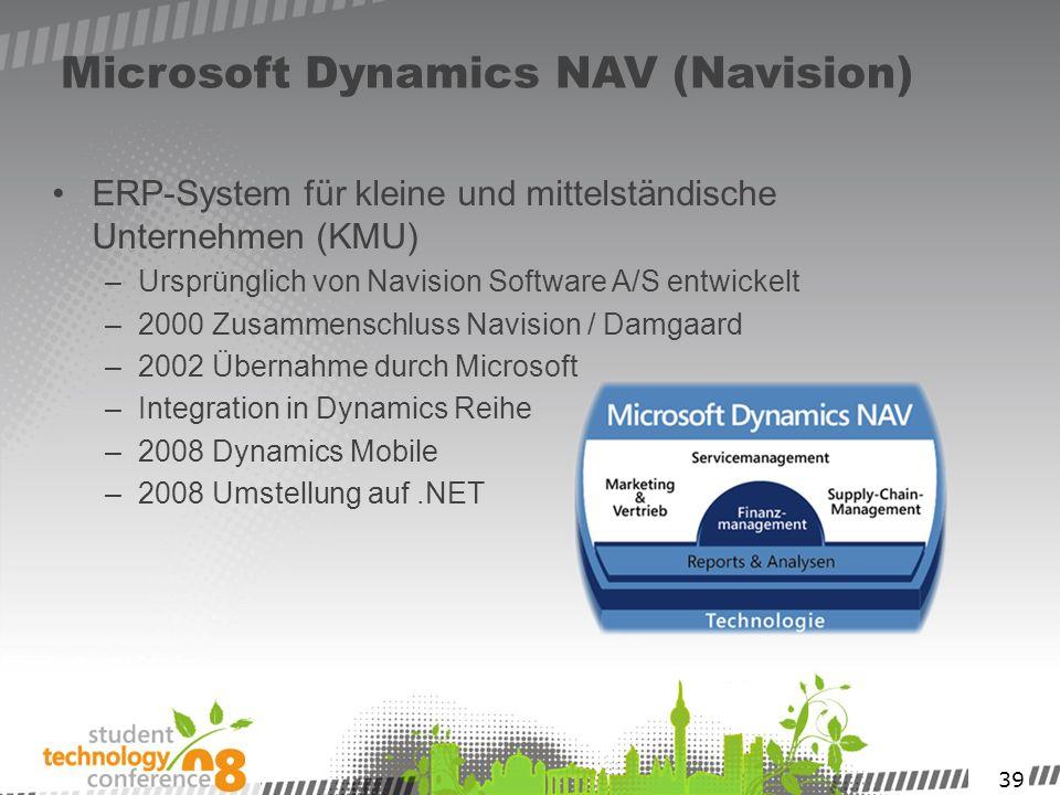 39 Microsoft Dynamics NAV (Navision) ERP-System für kleine und mittelständische Unternehmen (KMU) –Ursprünglich von Navision Software A/S entwickelt –