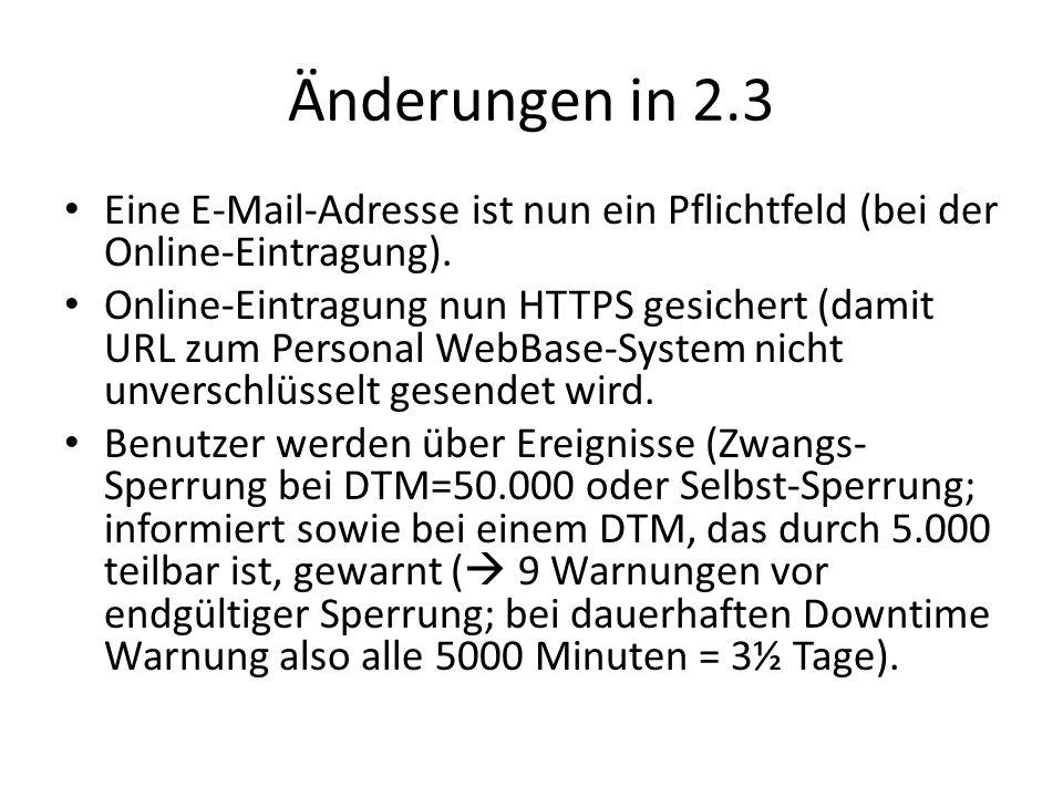 Änderungen in 2.3 Eine E-Mail-Adresse ist nun ein Pflichtfeld (bei der Online-Eintragung). Online-Eintragung nun HTTPS gesichert (damit URL zum Person