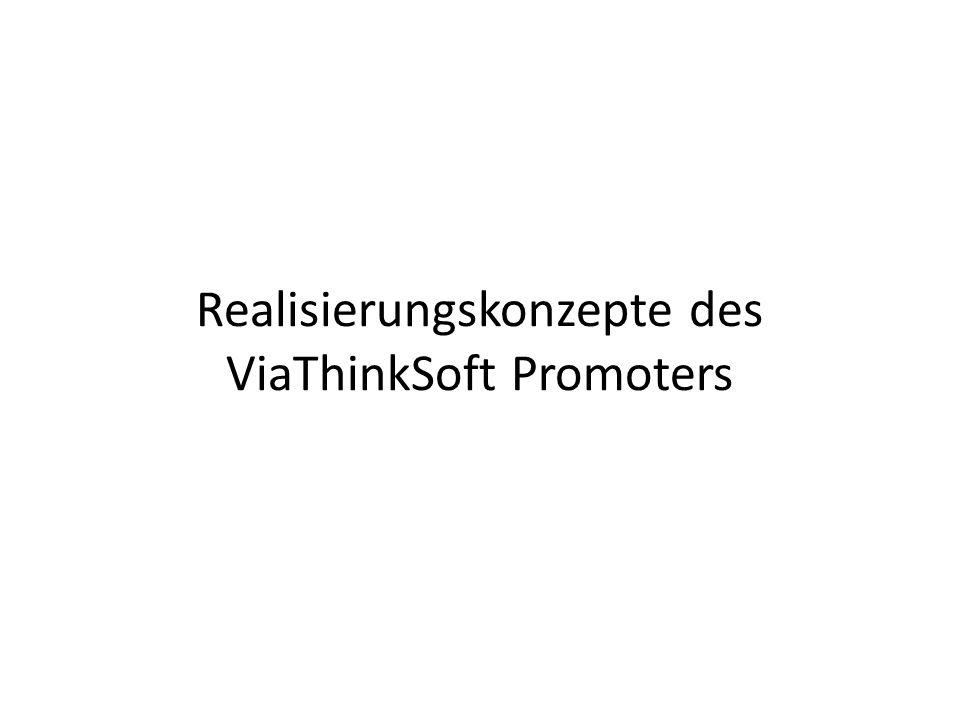Besonderheiten der Realisierung Auch unsichere SSL Verbindungen müssen aufgebaut werden (Inhalte sind ja nicht sensibel) – Jedes System muss promoted werden können.