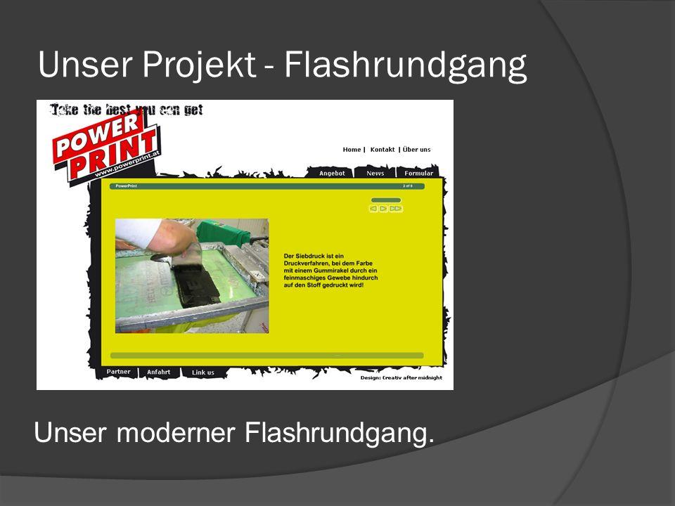 Unser Projekt - Flashrundgang Unser moderner Flashrundgang.