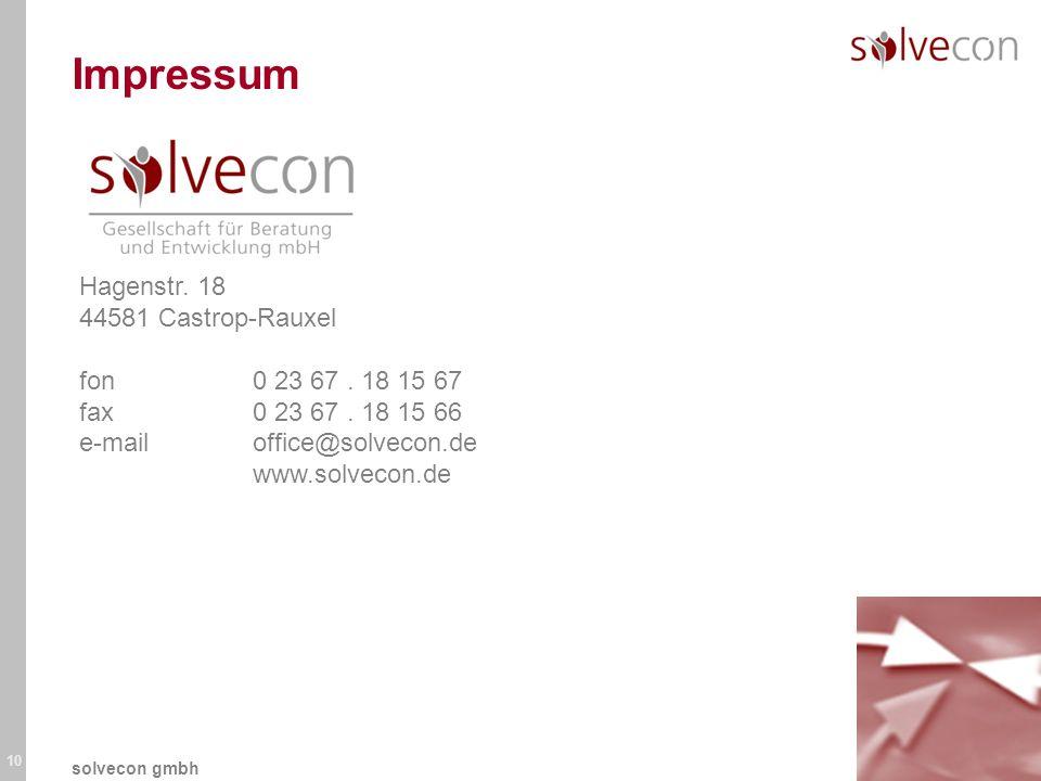 10 solvecon gmbh Impressum Hagenstr. 18 44581 Castrop-Rauxel fon0 23 67. 18 15 67 fax0 23 67. 18 15 66 e-mailoffice@solvecon.de www.solvecon.de