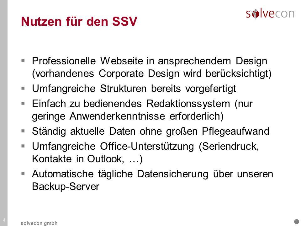 Nutzen für den SSV Professionelle Webseite in ansprechendem Design (vorhandenes Corporate Design wird berücksichtigt) Umfangreiche Strukturen bereits