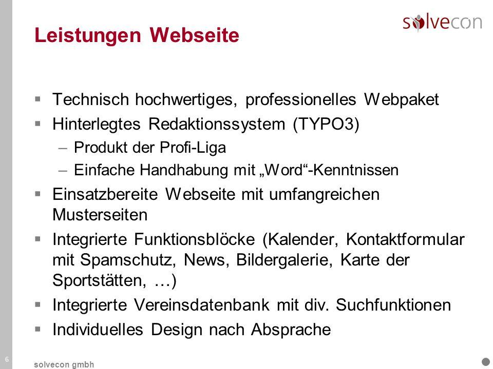 Leistungen Webseite Technisch hochwertiges, professionelles Webpaket Hinterlegtes Redaktionssystem (TYPO3) –Produkt der Profi-Liga –Einfache Handhabun