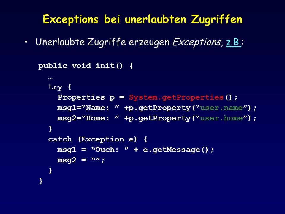 Exceptions bei unerlaubten Zugriffen Unerlaubte Zugriffe erzeugen Exceptions, z.B.:z.B.