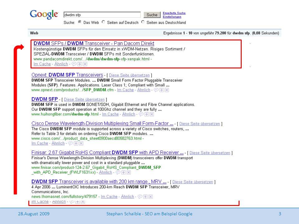 28.August 2009Stephan Schaible - SEO am Beispiel Google3