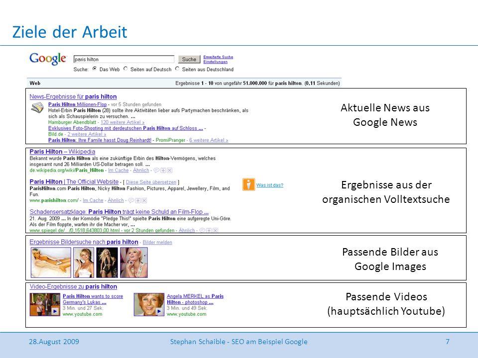 Ziele der Arbeit Google-SEO( Grund: Marktanteil > 80% ) – Erörterung relevanter Gewichtungsfaktoren – Möglichkeiten durch Universal-Search, kostenlose