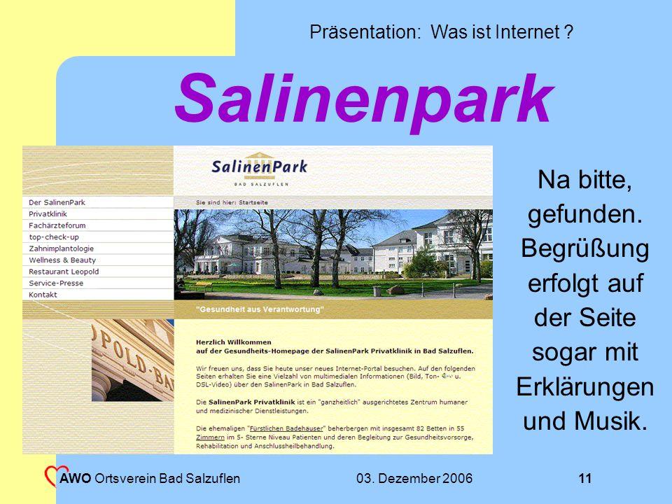 Präsentation: Was ist Internet ? 03. Dezember 2006 AWO Ortsverein Bad Salzuflen 10 Suchergebnis