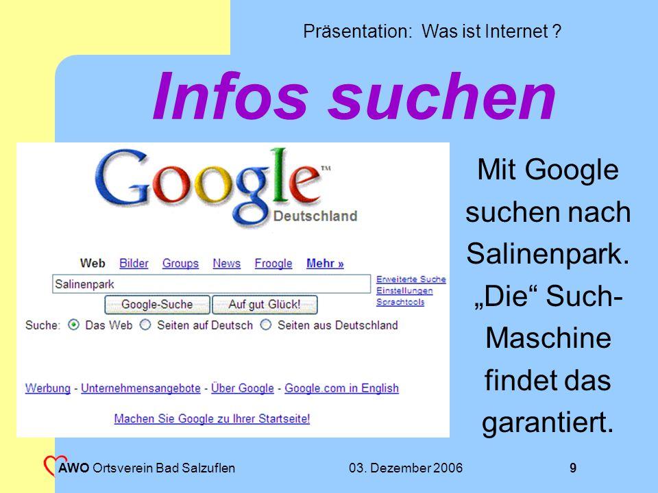 Präsentation: Was ist Internet ? 03. Dezember 2006 AWO Ortsverein Bad Salzuflen 8 Telefonbuchsuche