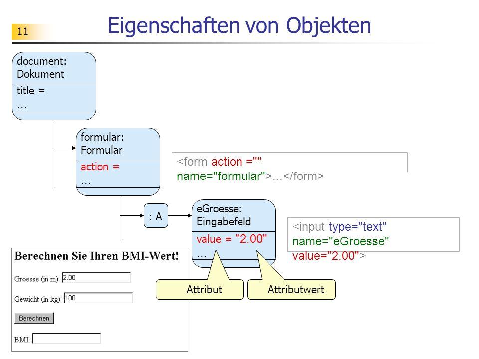 11 Eigenschaften von Objekten eGroesse: Eingabefeld... : A value =