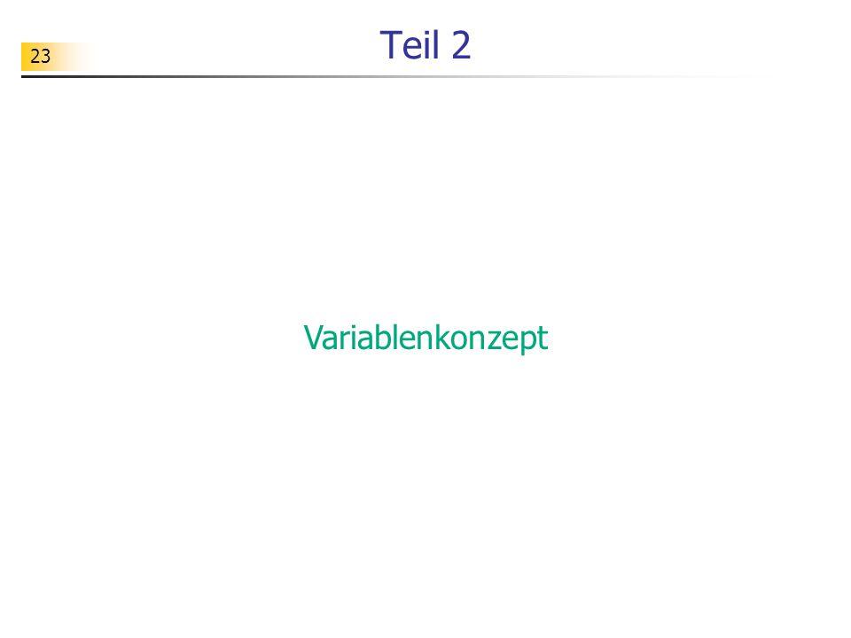 23 Teil 2 Variablenkonzept