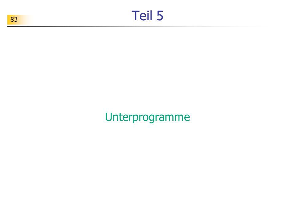83 Teil 5 Unterprogramme