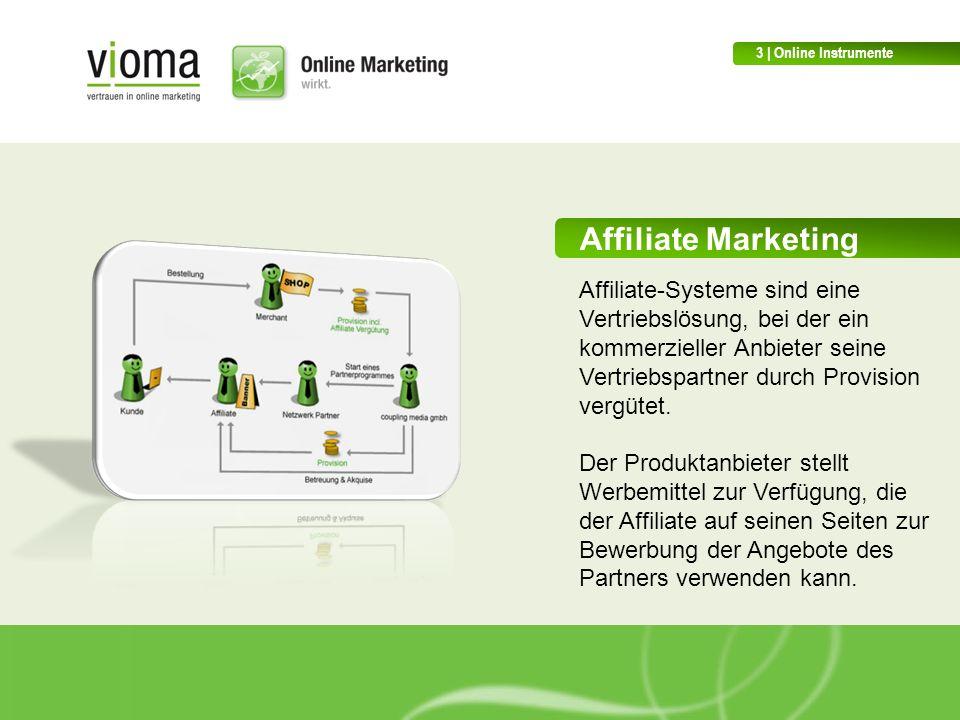 Affiliate Marketing Affiliate-Systeme sind eine Vertriebslösung, bei der ein kommerzieller Anbieter seine Vertriebspartner durch Provision vergütet.