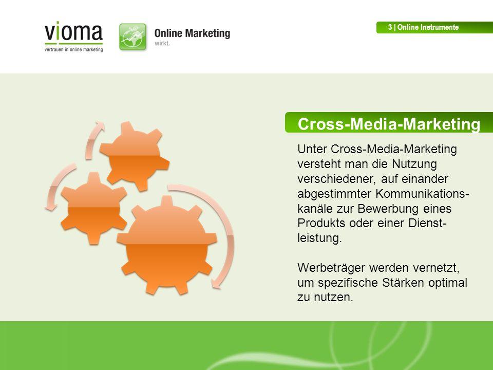 Cross-Media-Marketing Unter Cross-Media-Marketing versteht man die Nutzung verschiedener, auf einander abgestimmter Kommunikations- kanäle zur Bewerbung eines Produkts oder einer Dienst- leistung.
