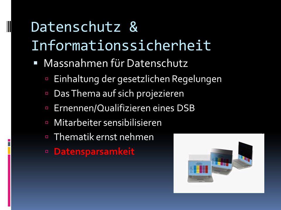 Datenschutz & Informationssicherheit Massnahmen für Datenschutz Einhaltung der gesetzlichen Regelungen Das Thema auf sich projezieren Ernennen/Qualifi