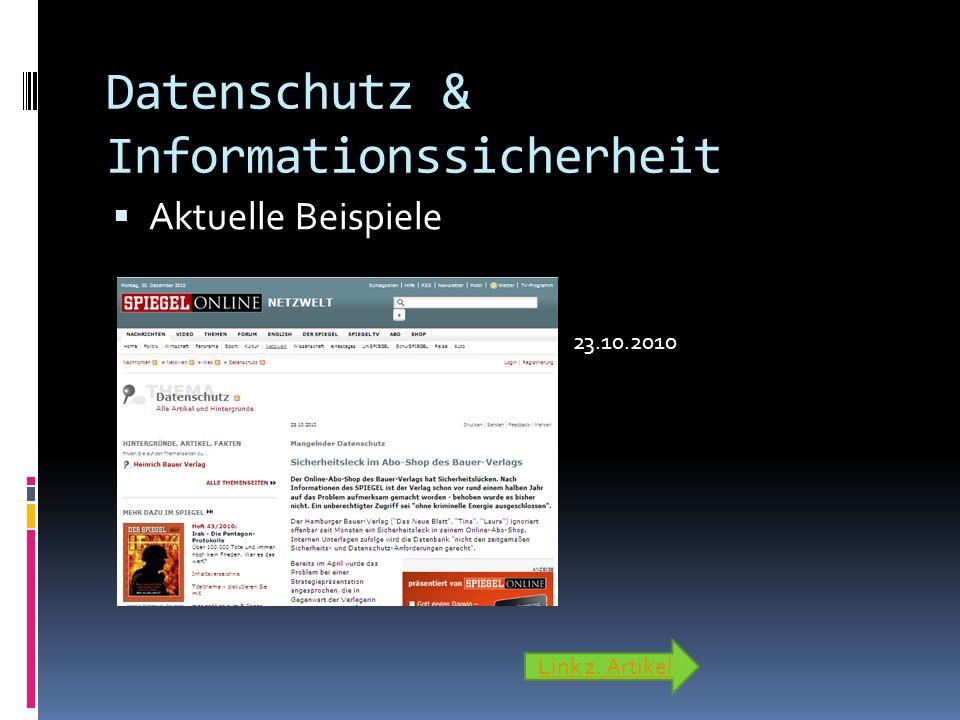 Datenschutz & Informationssicherheit Aktuelle Beispiele Link z. Artikel 23.10.2010