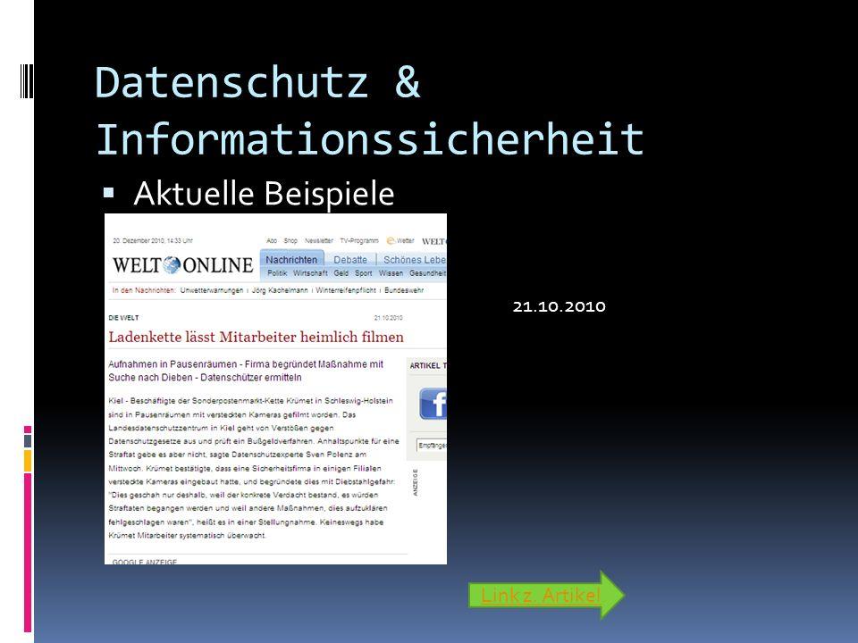 Datenschutz & Informationssicherheit Aktuelle Beispiele Link z. Artikel 21.10.2010