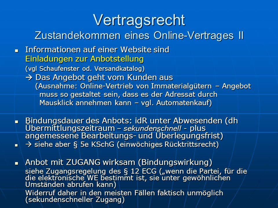 Vertragsrecht Zustandekommen eines Online-Vertrages II Informationen auf einer Website sind Informationen auf einer Website sind Einladungen zur Anbot