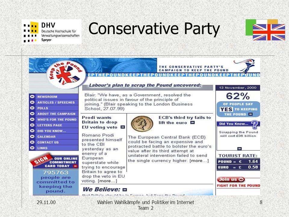 29.11.008Wahlen Wahlkämpfe und Politiker im Internet Team 2 Conservative Party –Besonderheit: webunterstützte Aktionen Keep the pound Highway robbery