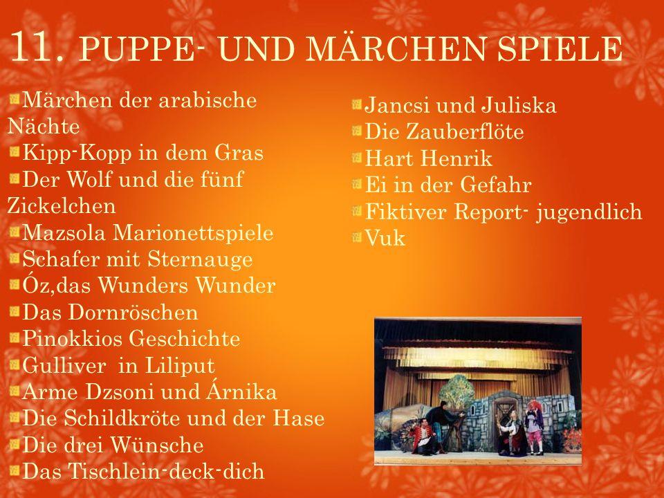 11. PUPPE- UND MÄRCHEN SPIELE Märchen der arabische Nächte Kipp-Kopp in dem Gras Der Wolf und die fünf Zickelchen Mazsola Marionettspiele Schafer mit