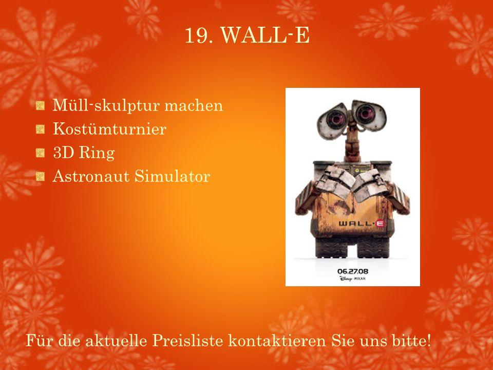 19. WALL-E Müll-skulptur machen Kostümturnier 3D Ring Astronaut Simulator Für die aktuelle Preisliste kontaktieren Sie uns bitte!