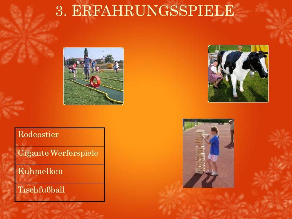 3. ERFAHRUNGSSPIELE Rodeostier Gigante Werferspiele Kuhmelken Tischfuβball