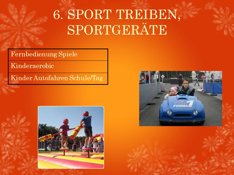 6. SPORT TREIBEN, SPORTGERÄTE Fernbedienung Spiele Kinderaerobic Kinder Autofahren Schule/Tag