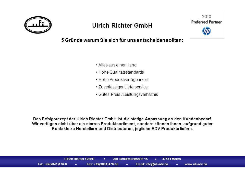 Ulrich Richter GmbHAm Schürmannshütt 1547441 Moers Tel: +49(2841)176-0Fax: +49(2841)176-66Email: info@uli-edv.dewww.uli-edv.de Ulrich Richter GmbH All