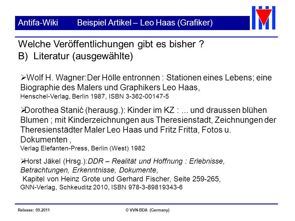 Release: 09.2011© VVN-BDA (Germany) Antifa-WikiBeispiel Artikel – Leo Haas (Grafiker) Wolf H. Wagner:Der Hölle entronnen : Stationen eines Lebens; ein