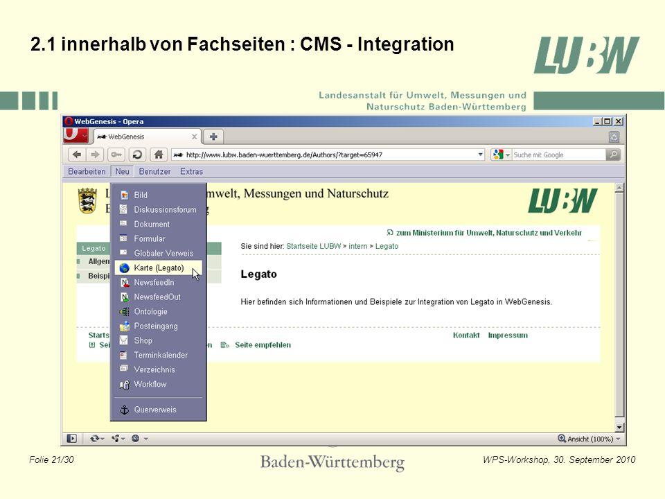 Folie 21/30WPS-Workshop, 30. September 2010 2.1 innerhalb von Fachseiten : CMS - Integration