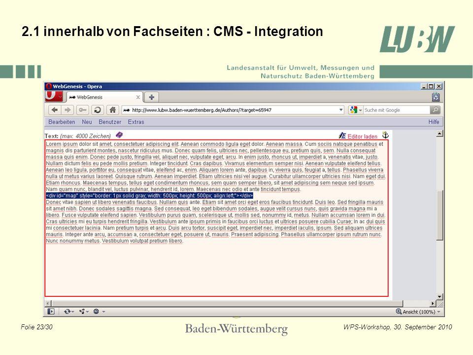 Folie 23/30WPS-Workshop, 30. September 2010 2.1 innerhalb von Fachseiten : CMS - Integration