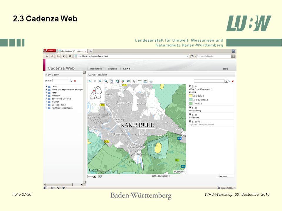 Folie 27/30WPS-Workshop, 30. September 2010 2.3 Cadenza Web