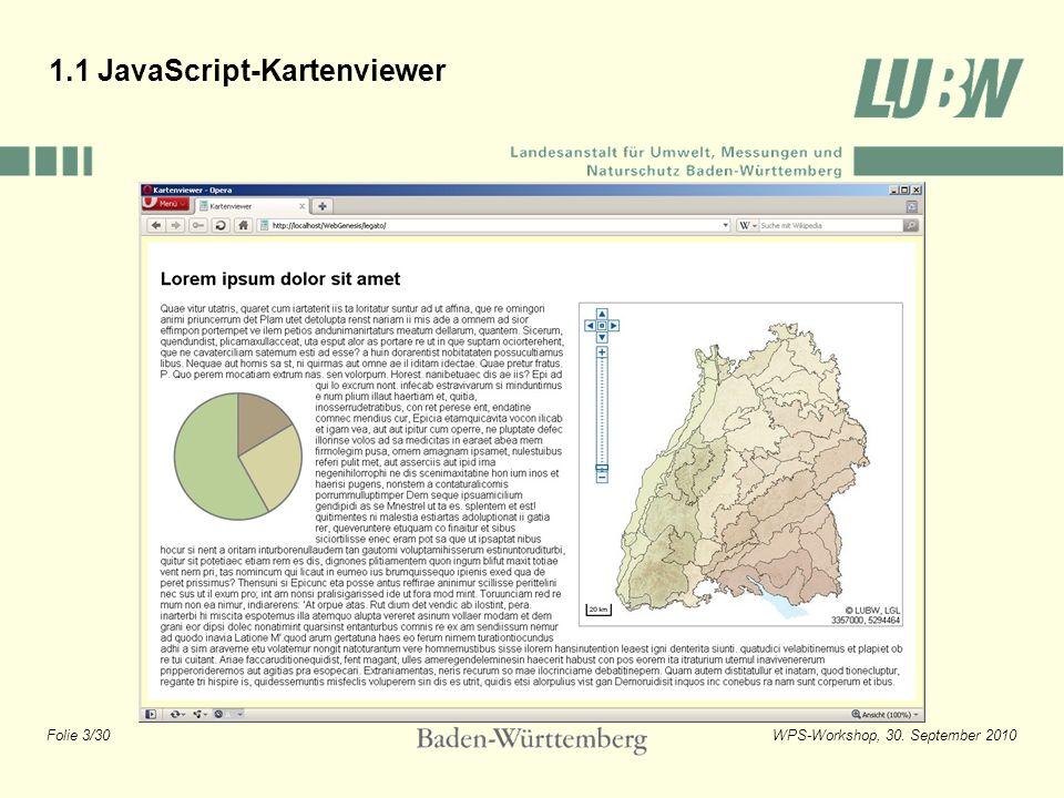 Folie 4/30WPS-Workshop, 30. September 2010 1.1 JavaScript-Kartenviewer ArcIMS-Viewer
