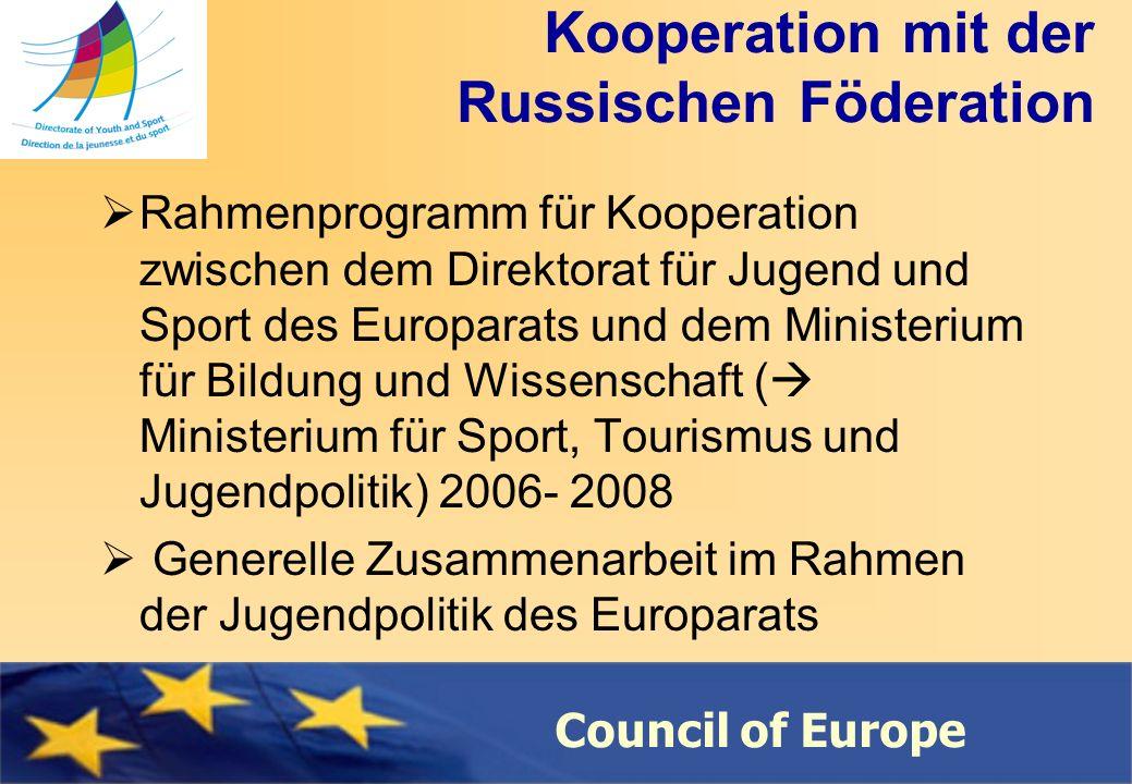 Council of Europe Information auf Russisch Webseite des Russischen Nationalen Jugendrats: www.youthrussia.ru