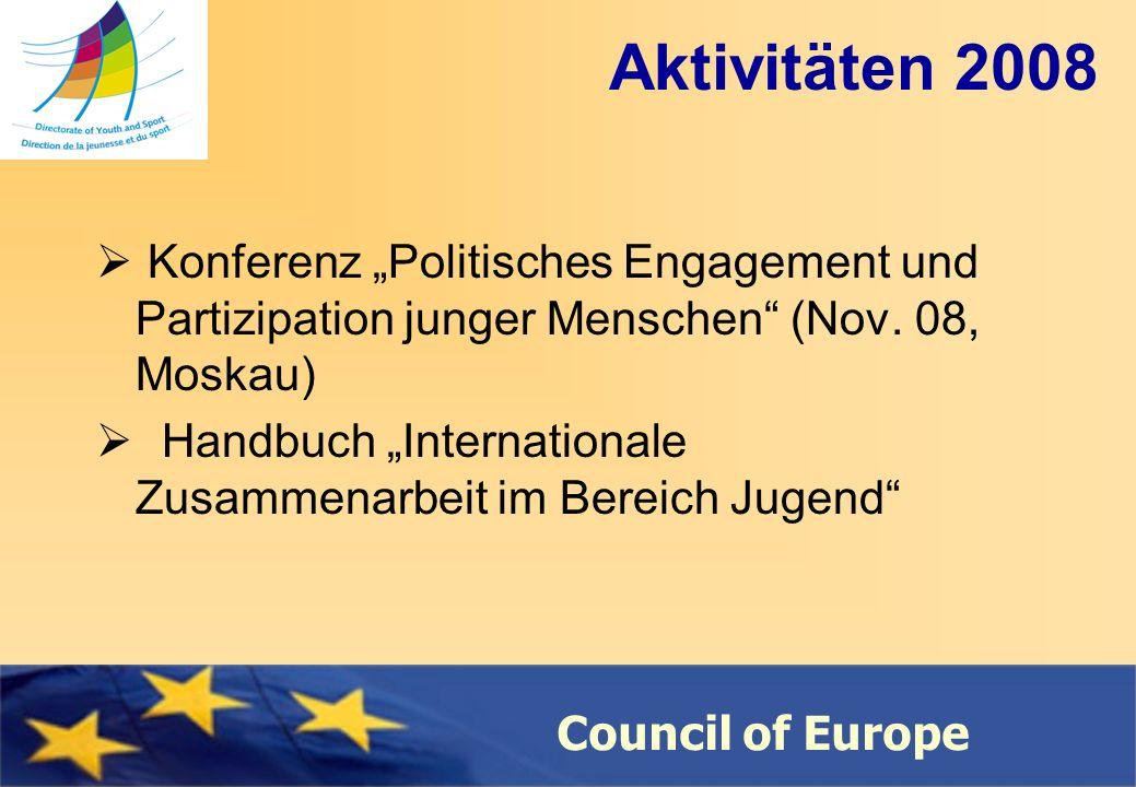 Council of Europe Aktivitäten 2008 Konferenz Politisches Engagement und Partizipation junger Menschen (Nov.