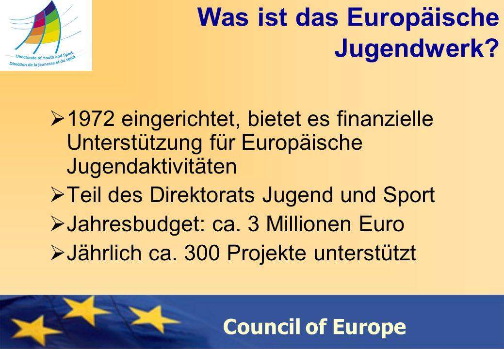 Council of Europe Was ist das Europäische Jugendwerk.