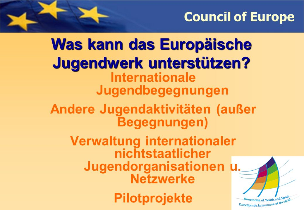Was kann das Europäische Jugendwerk unterstützen.