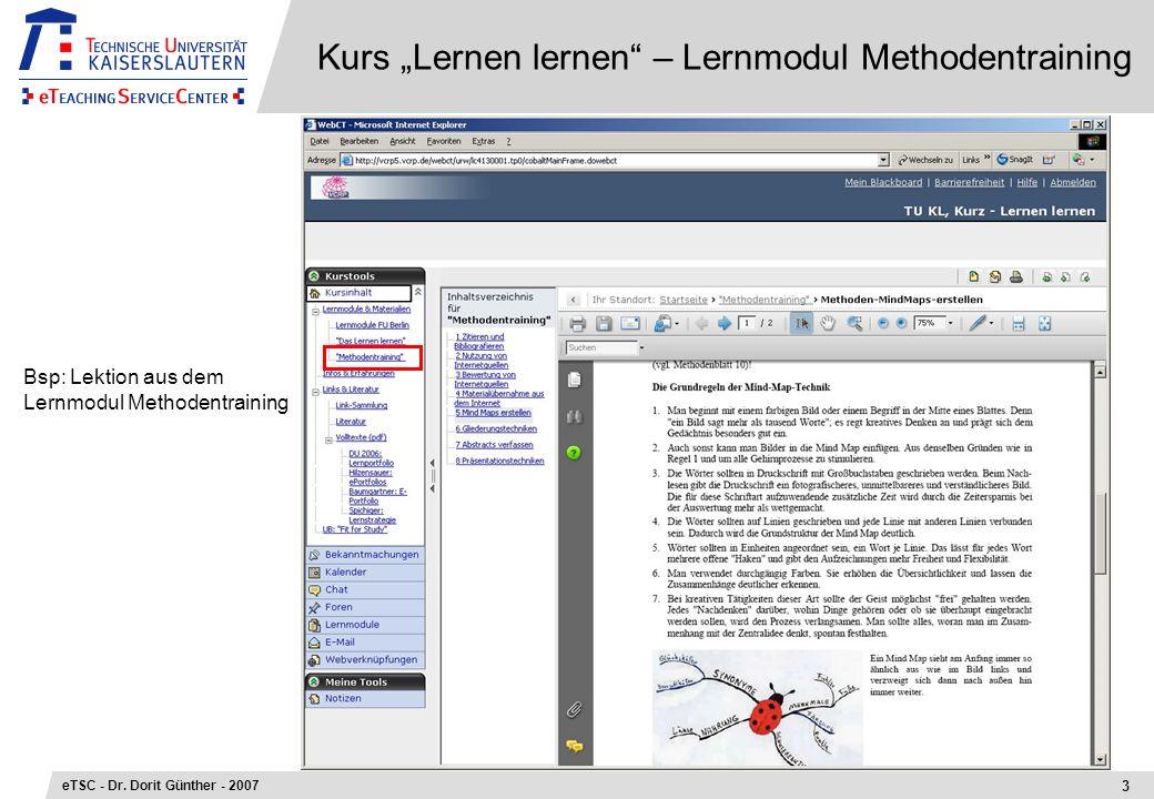 Kurs Lernen lernen – Lernmodul Methodentraining 3 eTSC - Dr. Dorit Günther - 2007 Bsp: Lektion aus dem Lernmodul Methodentraining