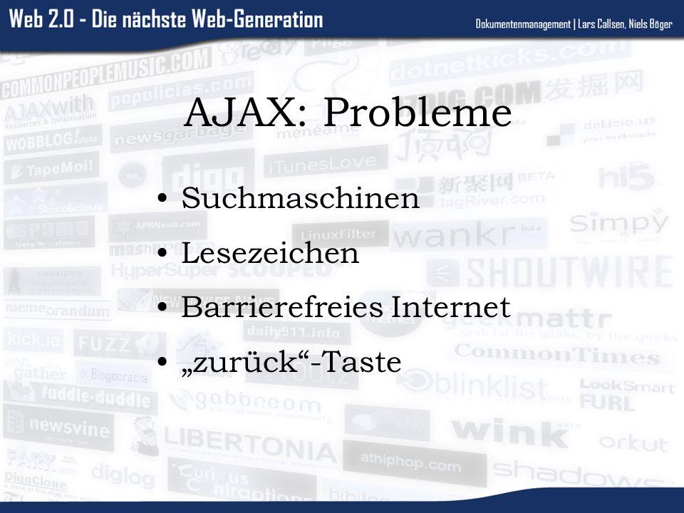 AJAX: Probleme Suchmaschinen Lesezeichen Barrierefreies Internet zurück-Taste