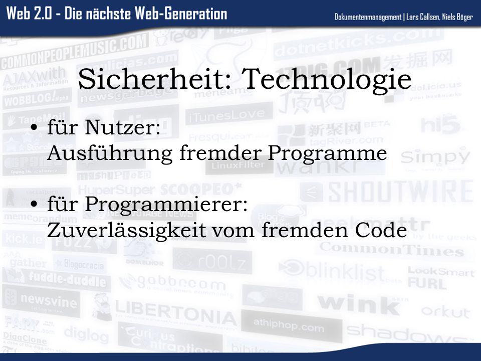 Sicherheit: Technologie für Nutzer: Ausführung fremder Programme für Programmierer: Zuverlässigkeit vom fremden Code