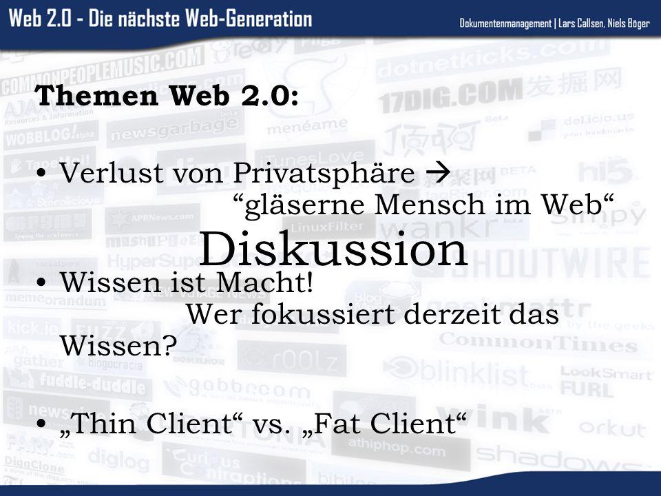 Themen Web 2.0: Verlust von Privatsphäre gläserne Mensch im Web Wissen ist Macht.