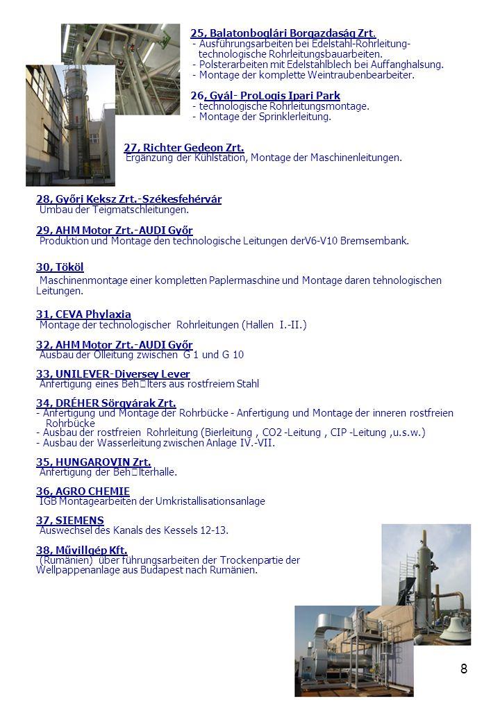 9 39, Neusiedler Zrt.-Dunaújváros - Herstellung der Leimleitungen.