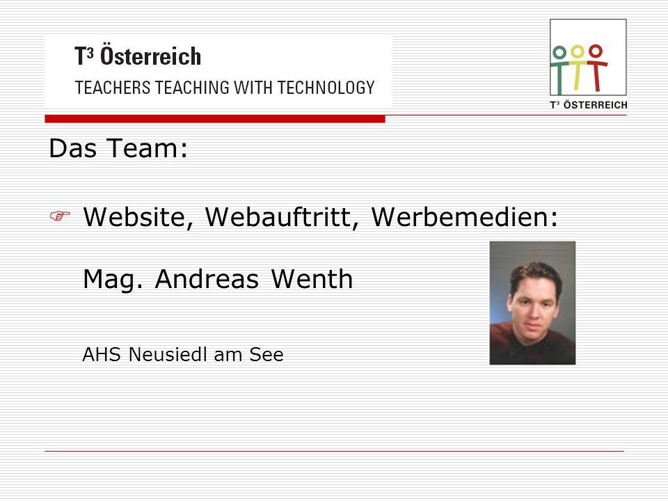 Das Team: Website, Webauftritt, Werbemedien: Mag. Andreas Wenth AHS Neusiedl am See