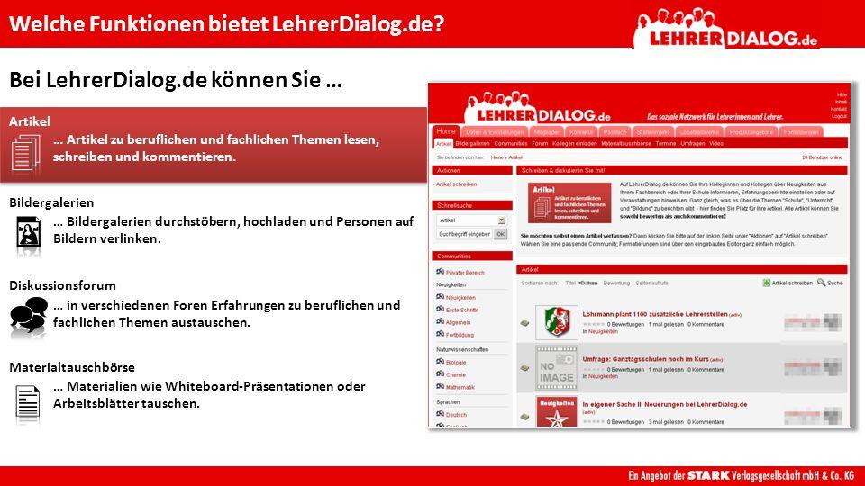 Bei LehrerDialog.de können Sie … Welche Funktionen bietet LehrerDialog.de.