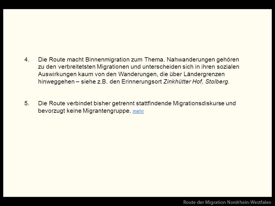 4.Die Route macht Binnenmigration zum Thema.