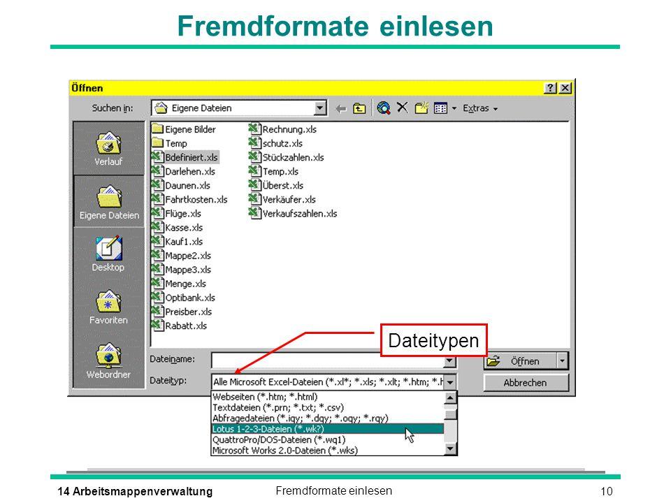 1014 ArbeitsmappenverwaltungFremdformate einlesen Dateitypen