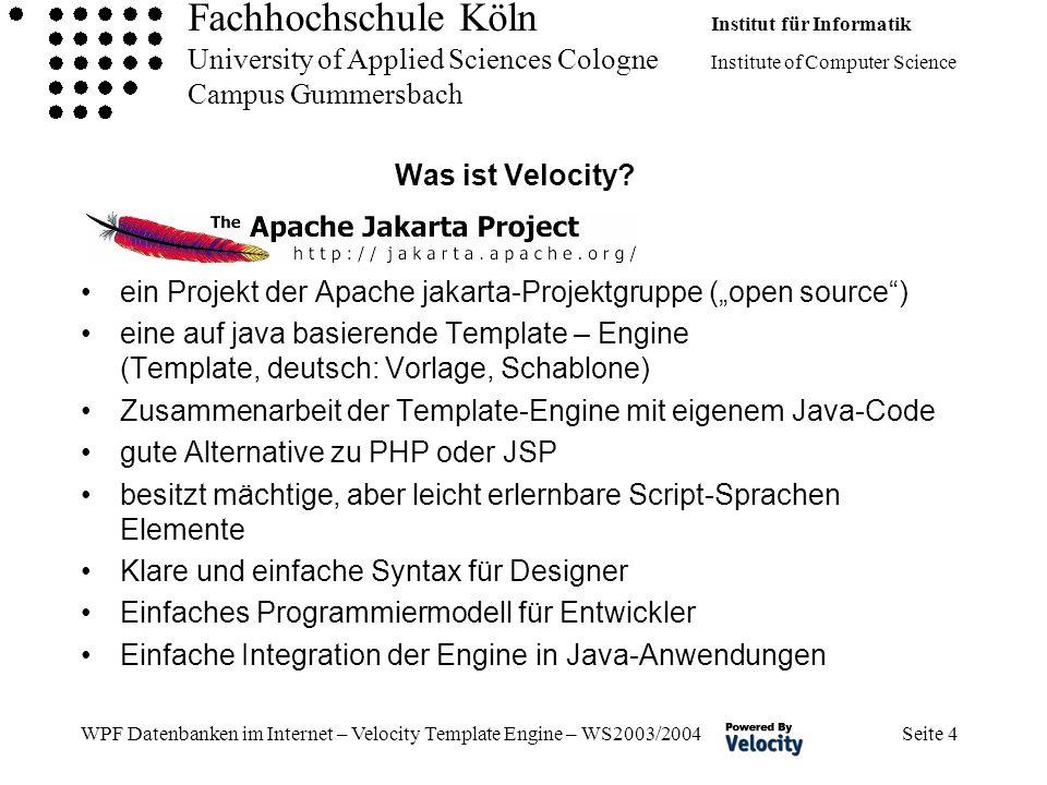 Fachhochschule Köln Institut für Informatik University of Applied Sciences Cologne Institute of Computer Science Campus Gummersbach WPF Datenbanken im Internet – Velocity Template Engine – WS2003/2004 Seite 35 VTL – Velocity Template Language – Makros (1) Ein Makro erlaubt es einem Programmierer ein Stück Code, wiederzuverwenden.