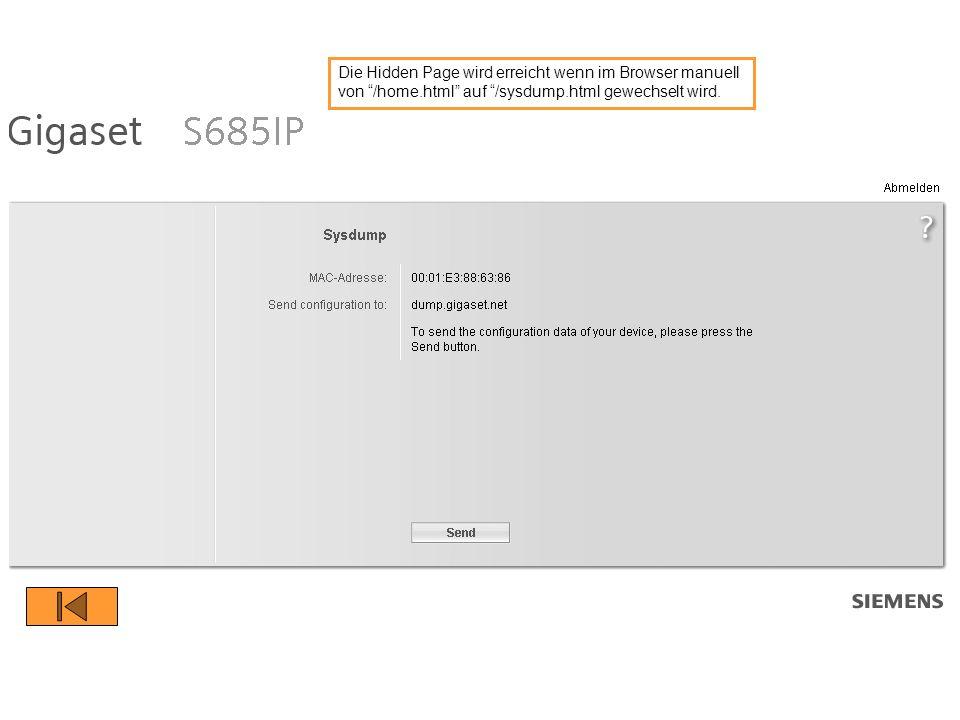 Die Hidden Page wird erreicht wenn im Browser manuell von /home.html auf /sysdump.html gewechselt wird.